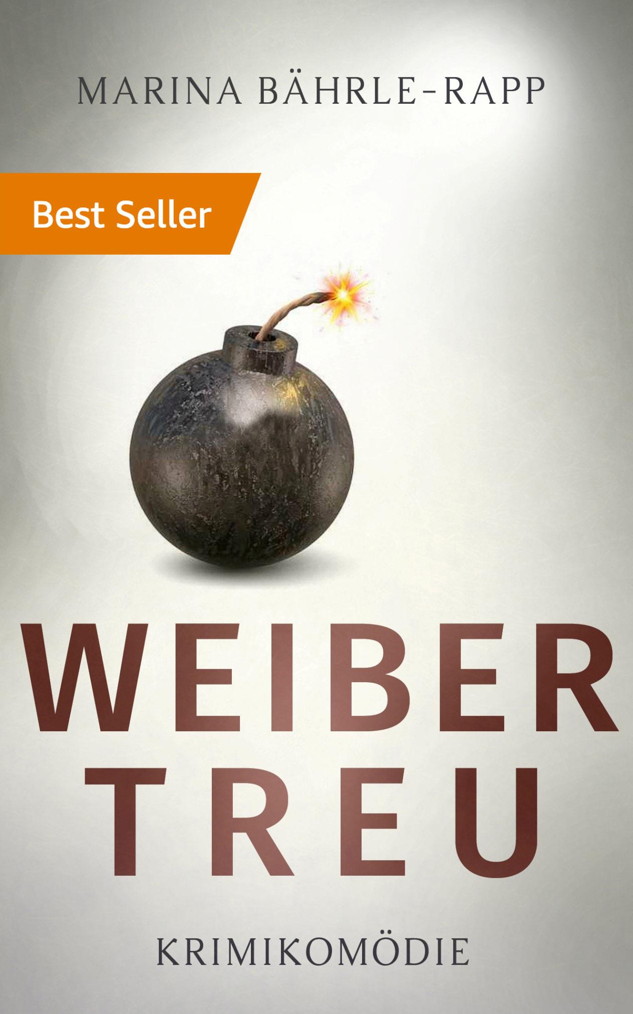 Buchcover Weibertreu Bestseller